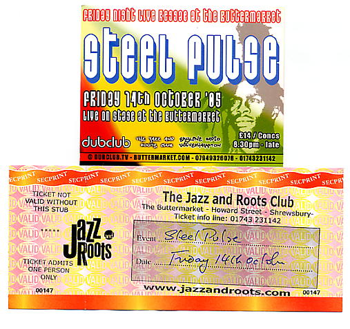 Flyer and ticket from Steel Pulse's Shrewsbury concert 14/10/05.
