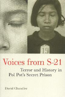 Voices from S-21 by David Chandler