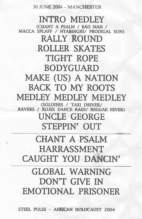 The set-list from the Manchester, England show on 30 June 2004.