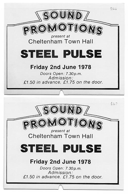 2 tickets from my 1st ever Steel Pulse gig, on 2 June 1978 at Cheltenham Town Hall.
