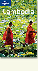 Lonely Planet Cambodia 5th Edition 2005. Editor - Nick Ray.