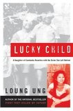 Lucky Child by Loung Ung.