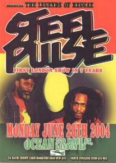 A handbill from the Steel Pulse gig in London in June 2004.